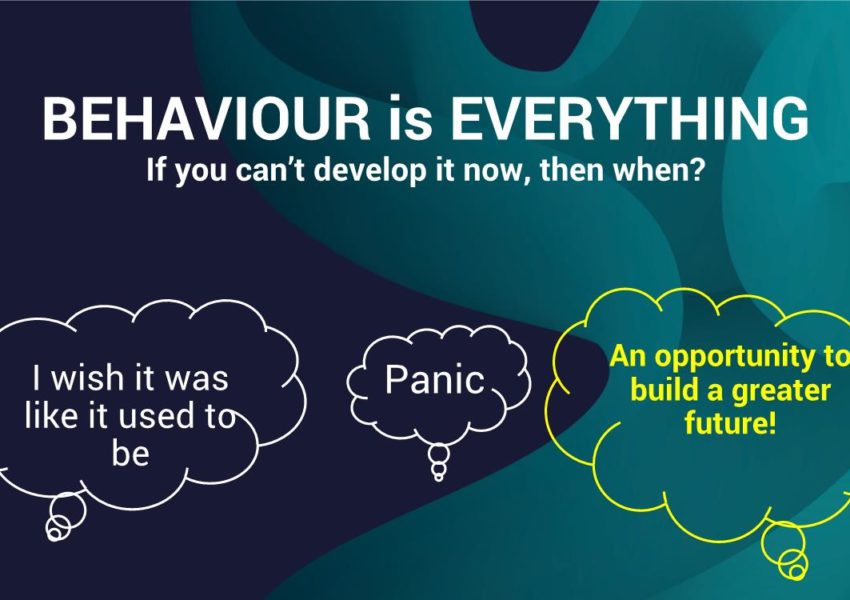 Behaviour is everything - webinar slide