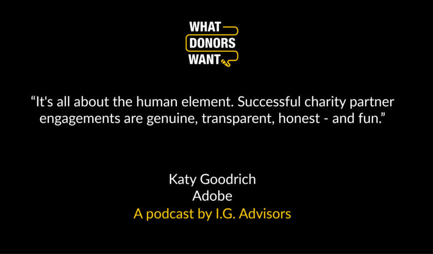 Quote from Katy Goodrich of Adobe UK in What Donors Want podcast
