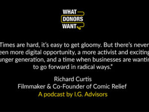 What Donors Want – Episode #28: Richard Curtis