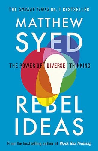 Cover of Matthew Syed's Rebel Ideas