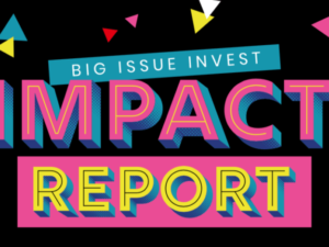 Big Issue Invest marks 10 years since launch of first investment fund with impact report