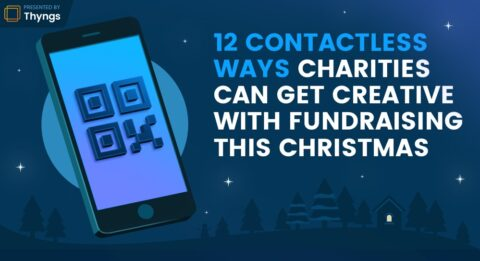 Header for Thyng's 12 contactless ways charities can fundraise this Christmas
