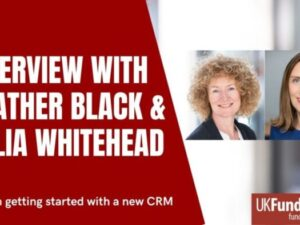 Tips on getting started with a new CRM project – with Heather Black & Julia Whitehead