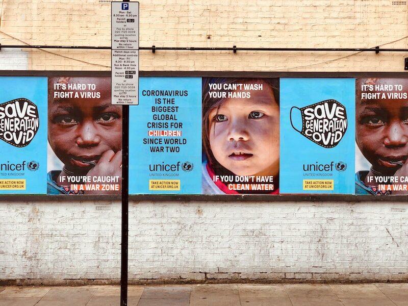 UNICEF coronavirus appeal street advert.