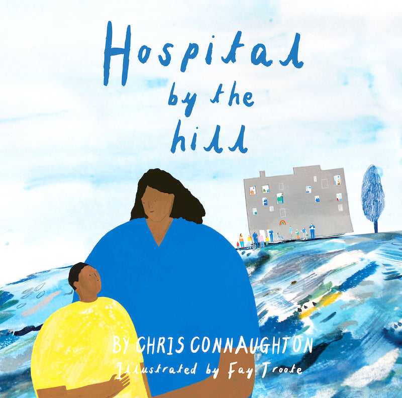 Hospital by the Hill - cover illustration by Faye Troote