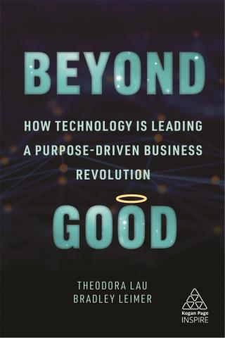 Beyond Good – How Technology is Leading a Purpose-driven Business Revolution