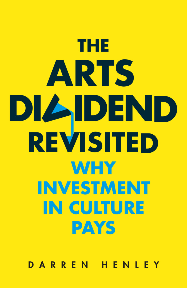 The Arts Dividend Revisited