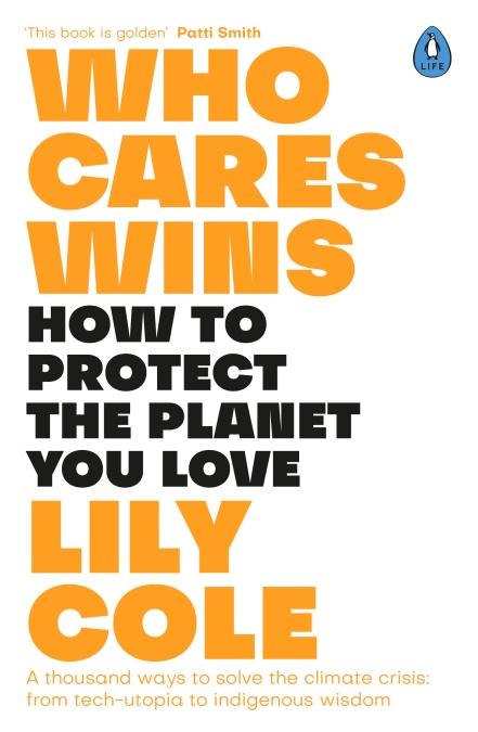 Who Cares Wins: How to protect the planet you love