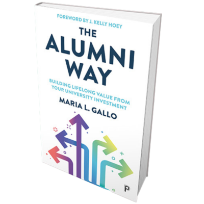 The Alumni Way: Building Lifelong Value from Your University Investment