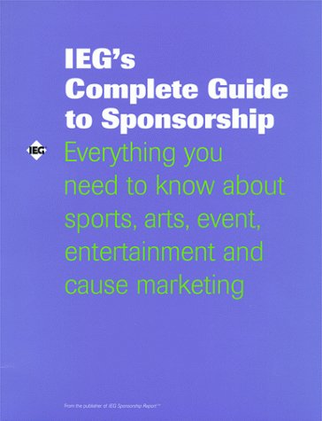 IEG's Complete Guide to Sponsorship