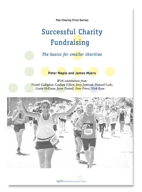 Cover of Successful Charity Fundraising - the basics for small charities, by Peter Maple and James Myers